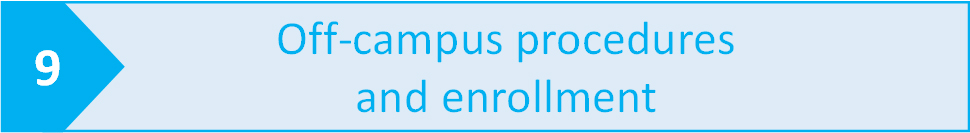 9.Off-campus procedures and enrollment